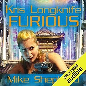 Furious: Kris Longknife, Book 10