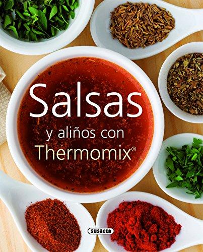 Salsas y aliños con Thermomix (El Rincón Del Paladar) por Equipo Susaeta