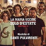 La mafia uccide solo d'estate - Capitolo 2 (Colonna sonora originale della serie TV)