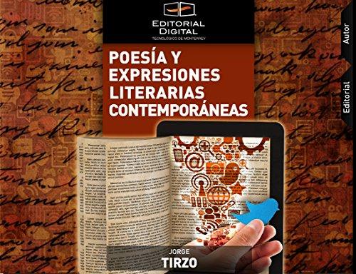Poesía y expresiones literarias contemporáneas por Jorge Tirzo