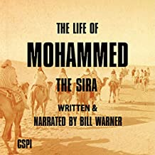 The Life of Mohammed: The Sira: A Taste of Islam