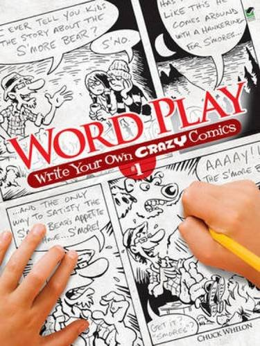 Word Play! Write Your Own Crazy Comics: No. 1 (Dover Children's Activity Books)