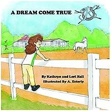 A Dream Come True (English Edition)
