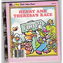 Henry and Theresa's Race (First Little Golden Books) by Ronne Randall (1985-01-30)