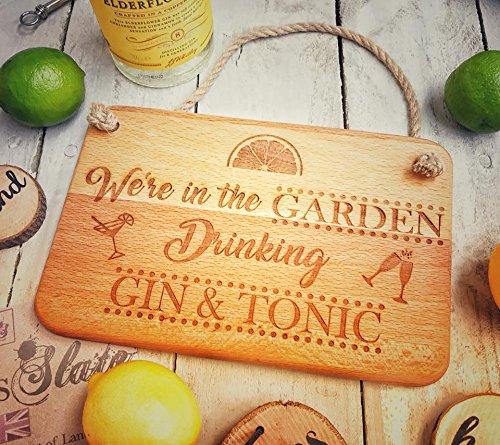Letrero de jardín de madera con cuerda para colgar. Accesorio perfecto para el hogar para los amantes del Gin y Tonic (23 x 15 cm)