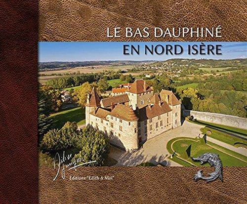 Le bas-Dauphiné en Nord-Isère par Didier Jungers