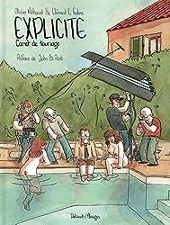 Explicite - Carnet de tournage