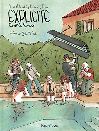 Explicite : Carnet de tournage par From Delcourt