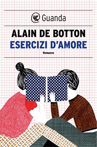 2b9353c85e Esercizi d amore eBook  Alain de Botton