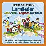 UNSERE SCHÖNSTEN Lernlieder - ABC, 123 und Englisch mit dabei (Familie Sonntag)