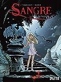 Sangre. Band 1: Sangre, die Überlebende