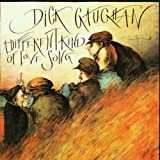 Songtexte von Dick Gaughan - A Different Kind of Love Song