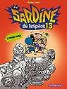 Sardine de l'espace, tome 13 par Sapin
