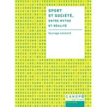 Sport et société, entre mythes et réalite