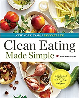 Clean eating made simple a healthy cookbook with delicious whole clean eating made simple a healthy cookbook with delicious whole food recipes for eating forumfinder Images