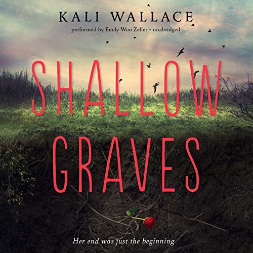 Shallow Graves by Kali Wallace (2016-01-26)