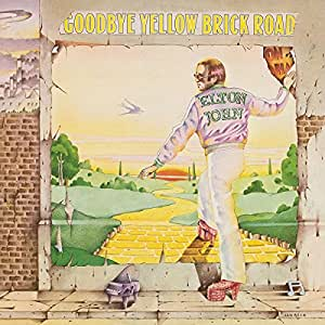 Goodbye Yellow Brick Road (40th Anniversary Edtition)