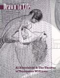 Drawn to Life: Al Hirschfeld & the Theater of Tennessee Williams