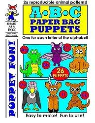 ABC Paper Bag Puppets by Dwayne Douglas Kohn (2013-04-28)