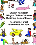 English-Norwegian Bilingual Children's Picture Dictionary Book of Colors Tospråklig, Farget Bildeordbok For Barn (FreeBilingualBooks.com)