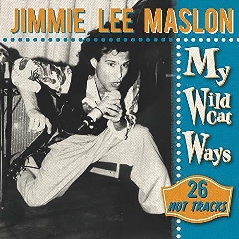 My Wildcat Ways - 26 Hot Tracks by Jimmy Lee