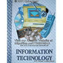 An Illustrated Dictionary of Information Technology