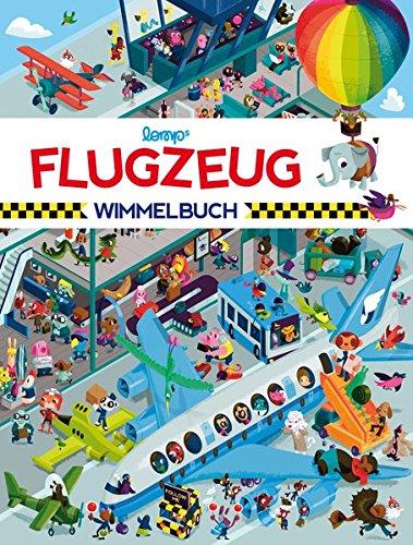 Flugzeug Wimmelbuch: Das große Wimmelbilderbuch vom Flughafen (Flugzeug-bilderbuch)