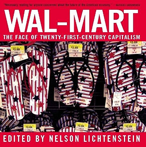 wal-mart-the-face-of-twenty-first-century-capitalism