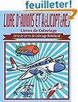 Livre D'Avions et Helicopteres Livres...
