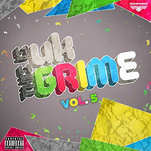 This is UK Grime Vol.5 [Explicit]