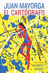 El cartógrafo par Juan Mayorga