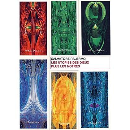 Les utopies des dieux plus les nôtres (ESSAIE)