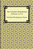 The Complete Mahabharata (Volume 2 of 4, Books 4 to 7)