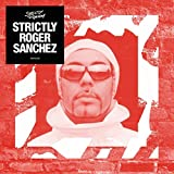 Strictly Roger Sanchez