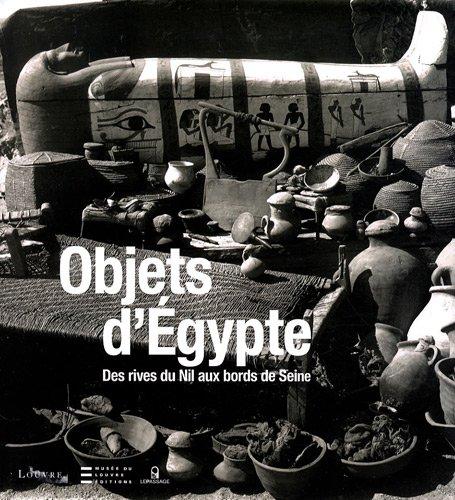 Objets d'Egypte-Des rives du nil aux bords de Seine-Parcours archéologique