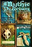 Mythic Delirium Magazine Issue 1.3