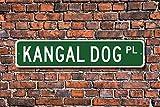 Metall Stree Kangal (Hunderasse) Schild Hund Inhaber Schild Hundeliebhaber Geschenk Aluminium Wand Poster Yard Zaun Schild