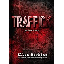 Traffick by Ellen Hopkins (2015-11-03)