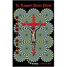 Virus Dieu : le rapport Ponce Pilate (version courte) (French Edition)