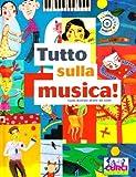 Image de Tutto sulla musica. Con CD Audio