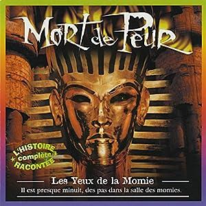 Les Yeux de la Momie (Mort de Peur)