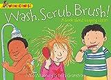 Wash, Scrub, Brush: A book about keeping clean (Wonderwise)