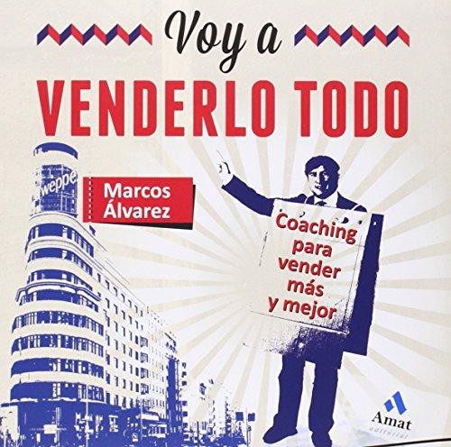 Voy A Venderlo Todo por Marcos Álvarez Orozco