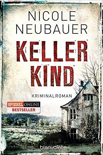 Kellerkind: Roman (Kommissar Waechter, Band 1)