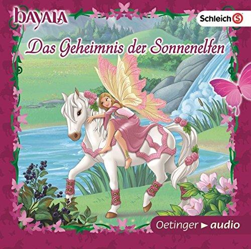 bayala. Das Geheimnis der Sonnenelfen (CD): Band 3, Hörspiel, ca. 40 Min. (Cd Geheimnis)