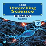 Unravelling Science- Biology Workbook by Pearson for ICSE class 7