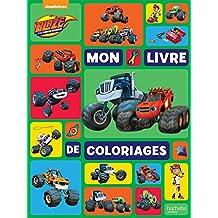 Coloriage Fonce Blaze.Amazon Fr Blaze Et Les Monster Machines Livres