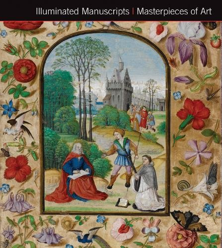 Illuminated Manuscripts Masterpieces of Art por Michael Kerrigan