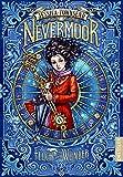 Nevermoor: Fluch und Wunder