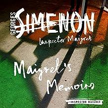 Maigret's Memoirs: Inspector Maigret, Book 35